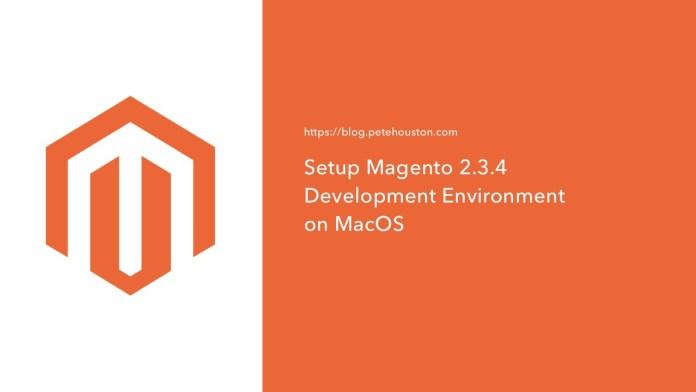 Setup Magento 2.3.4 Development Environment on Mac