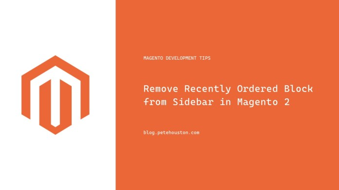 Remove Recently Ordered Block from Sidebar in Magento 2