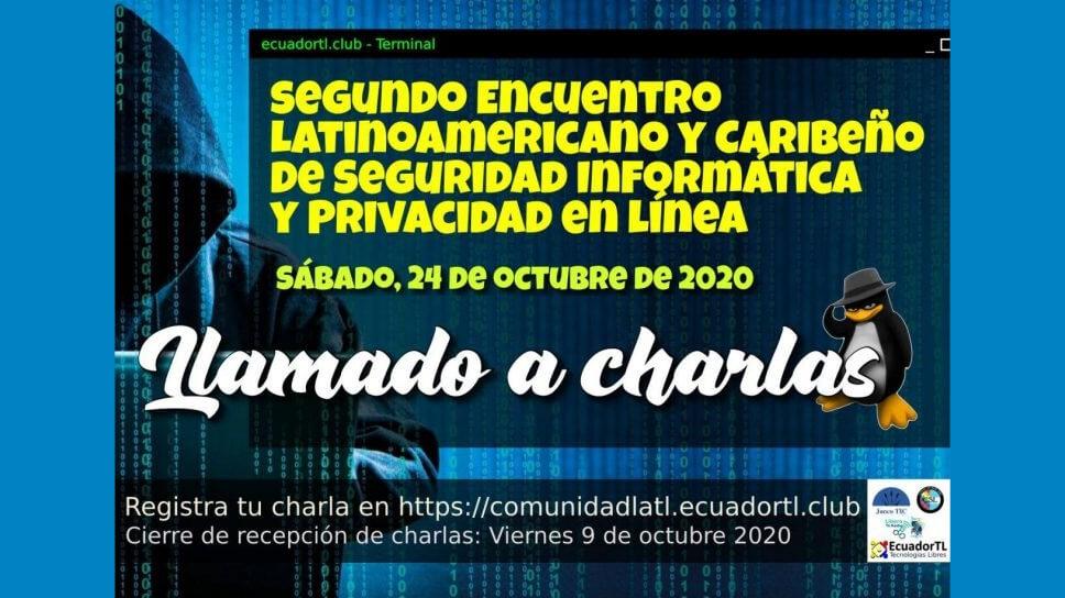 Llamado al 2do Encuentro Latinoamericano y Caribeño de Seguridad Informática y Privacidad en Línea
