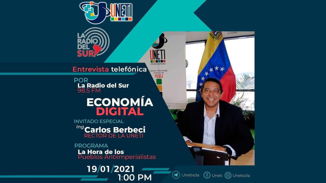 Economía Digital: Entrevista con Carlos Berbeci por La Radio del Sur
