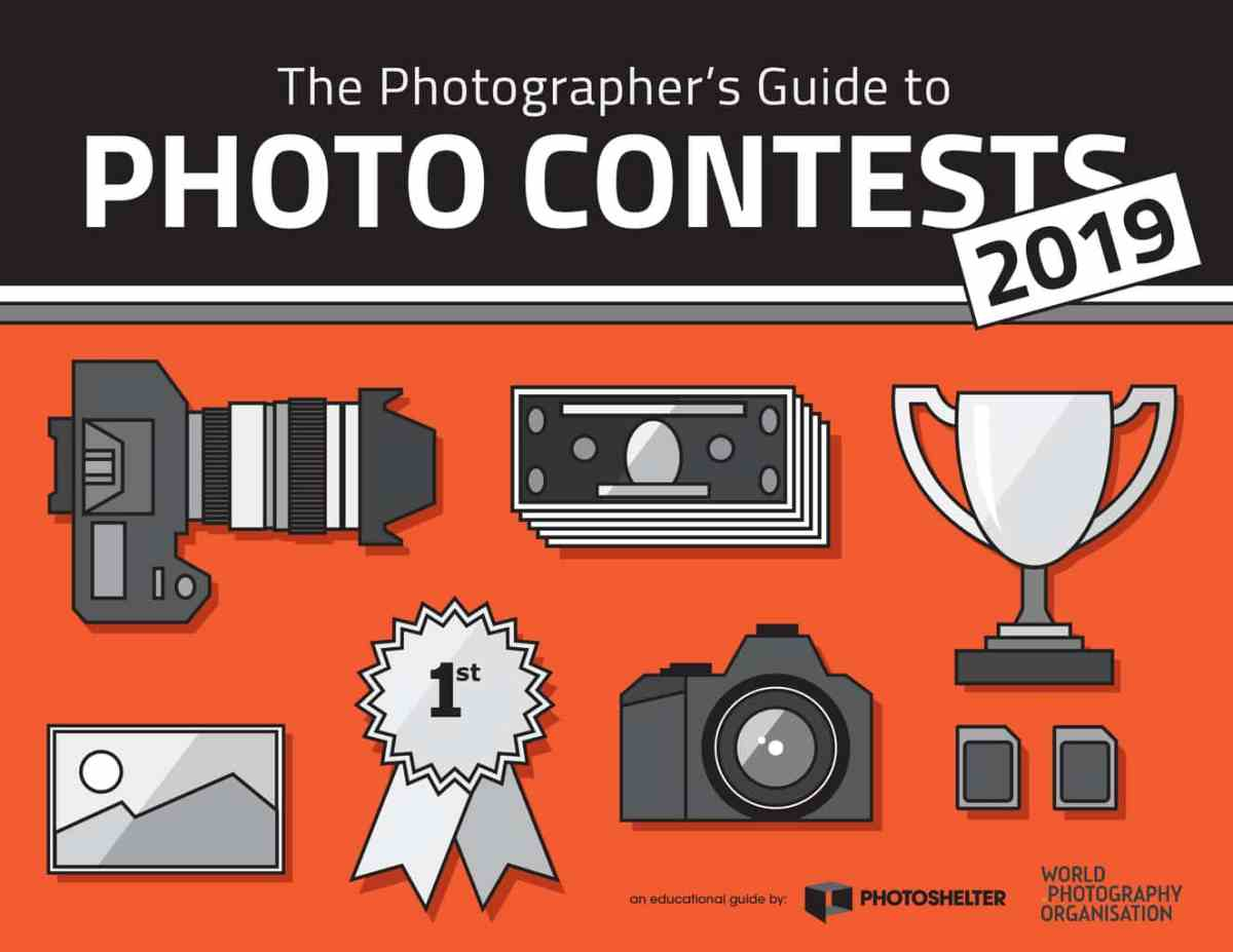 New Guide! The 2019 Photographer's Guide to Photo Contests - PhotoShelter Blog