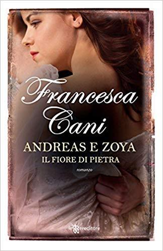 Andreas e Zoya- Il fiore di pietra Book Cover