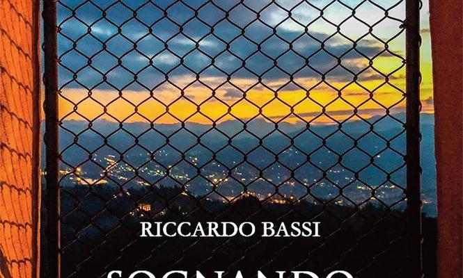 """E' uscito il nuovo romanzo di Riccardo Bassi """"Sognando Bologna"""""""
