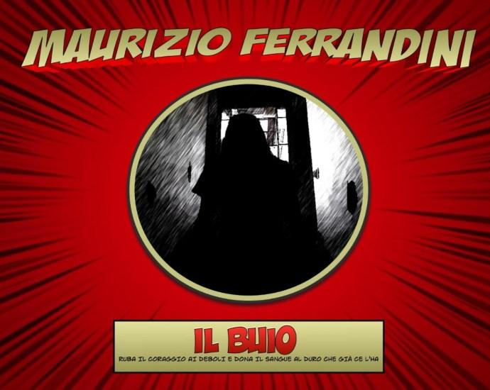 Maurizio Ferrandini - IL BUIO
