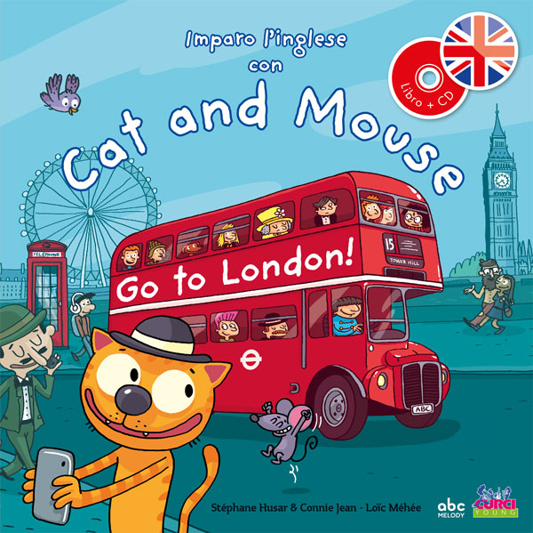Libro in inglese per bambini: Cat and Mouse go to London!