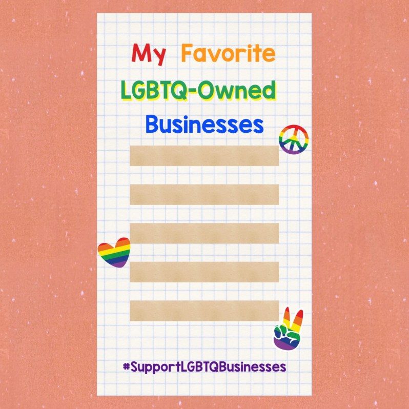 Celebrate Pride. Support LGBTQ-owned businesses.