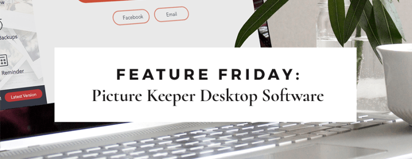 Feature Friday: PK Desktop Software