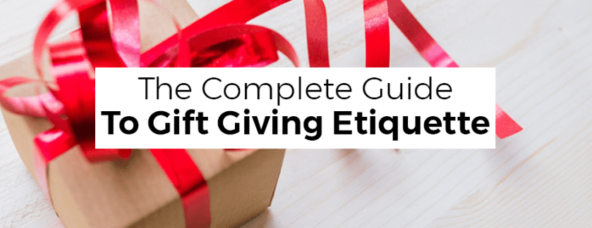 The Complete Guide to Gift Giving Etiquette