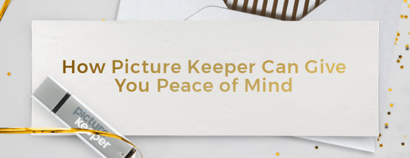 Resolution 1: Have a Peace of Mind with Picture Keeper