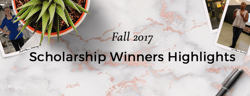 Fall 2017 Scholarship Winner Highlights