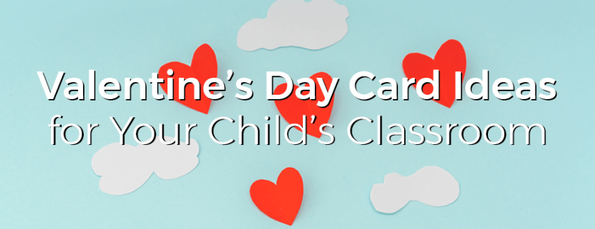 Valentine's Day Cards for Your Child's Classroom