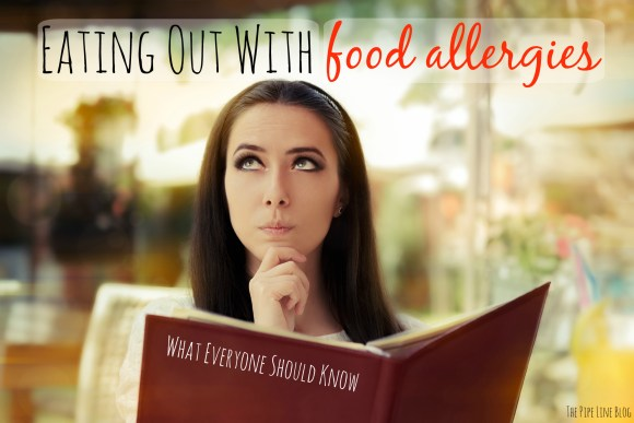 Piping Rock - The Pipe Line - Eating Out With Food Allergies: What Everyone Should Know