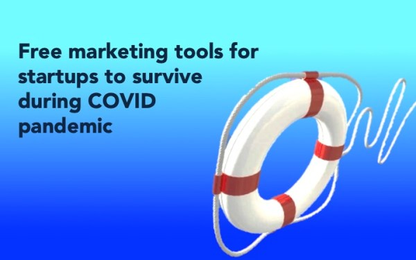 Free marketing tools for startups to survive during the covid pandemic