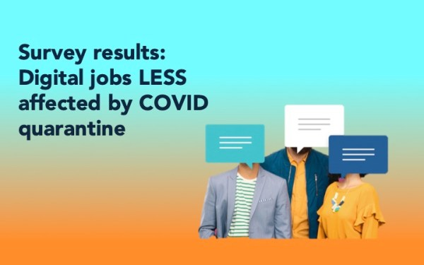 Survey results for digital jobs less affected by covid quarantine