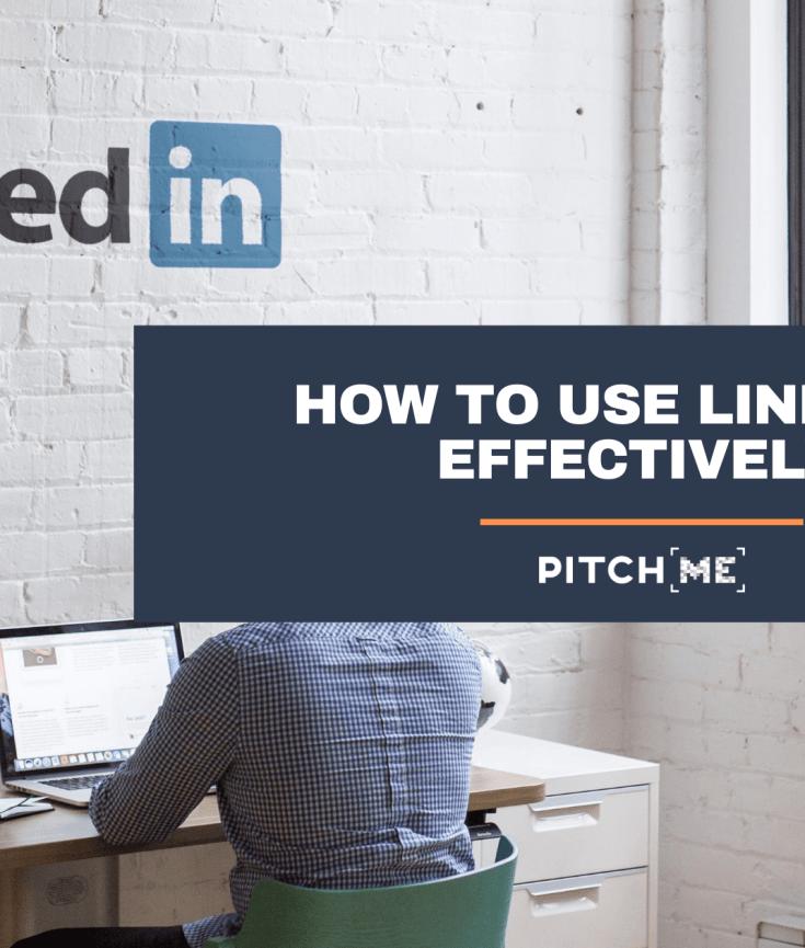 use linkedin effectively