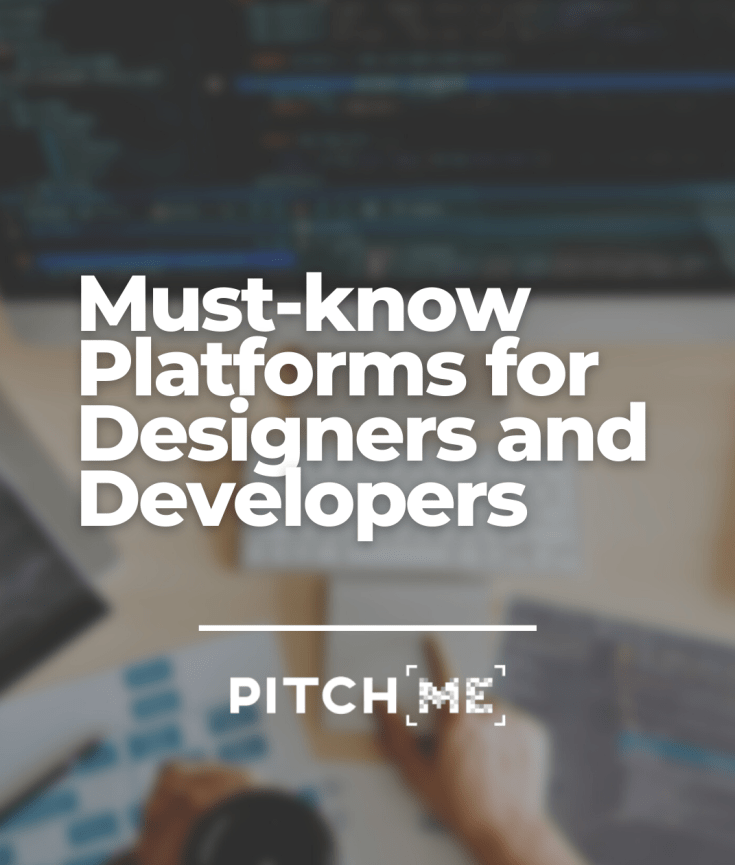 Must know platforms for developers and Designers
