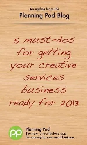 Preparing your creative services firm for a new year - 2013