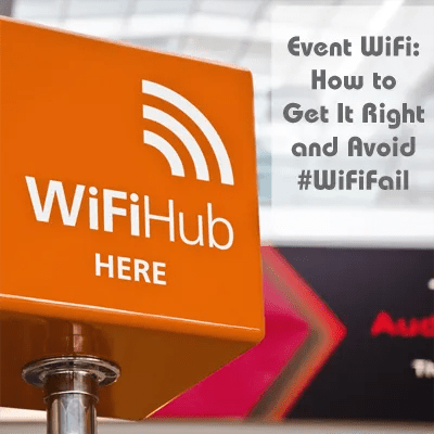 Event WiFi Tips and Best Practices