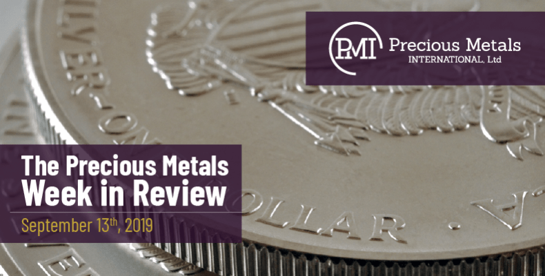 The Precious Metals Week in Review - September 13th, 2019.