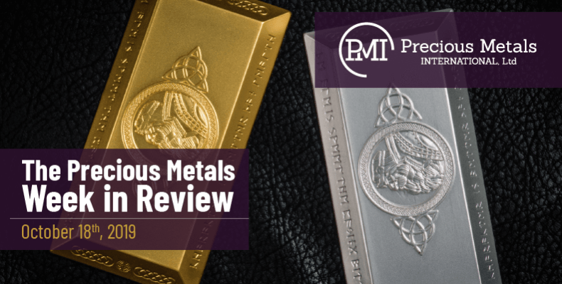 The Precious Metals Week in Review - October 18th, 2019.