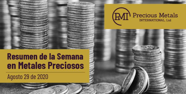 Resumen de la Semana en Metales Preciosos - Agosto 29 de 2020.