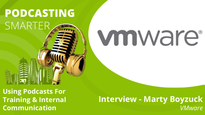 Private podcasts and internal podcasts For training and Internal Communication - VMware .