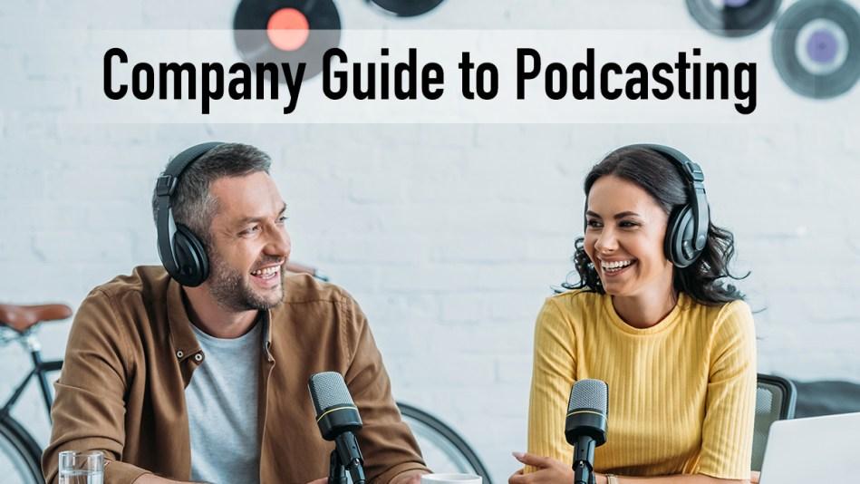 company podcasting corporate podcast