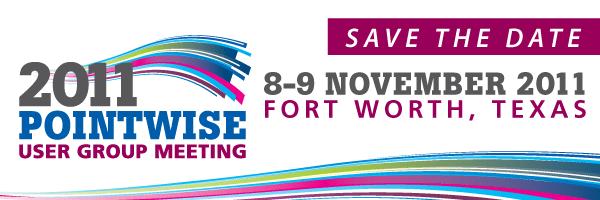 Pointwise UGM 2011 in Fort Worth on Nov. 8-9