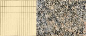 Agnes Martin (left) vs. Jackson Pollock (right) - Structured vs. Unstructured