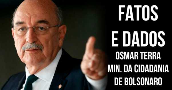 ESMAR TERRA MINISTRO CIDADANIA FATOS E DADOS