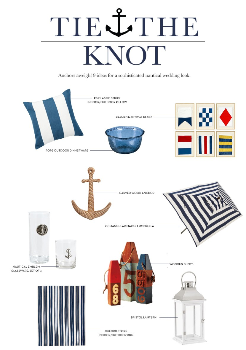 Tie The Knot Nautical Wedding Ideas Pottery Barn