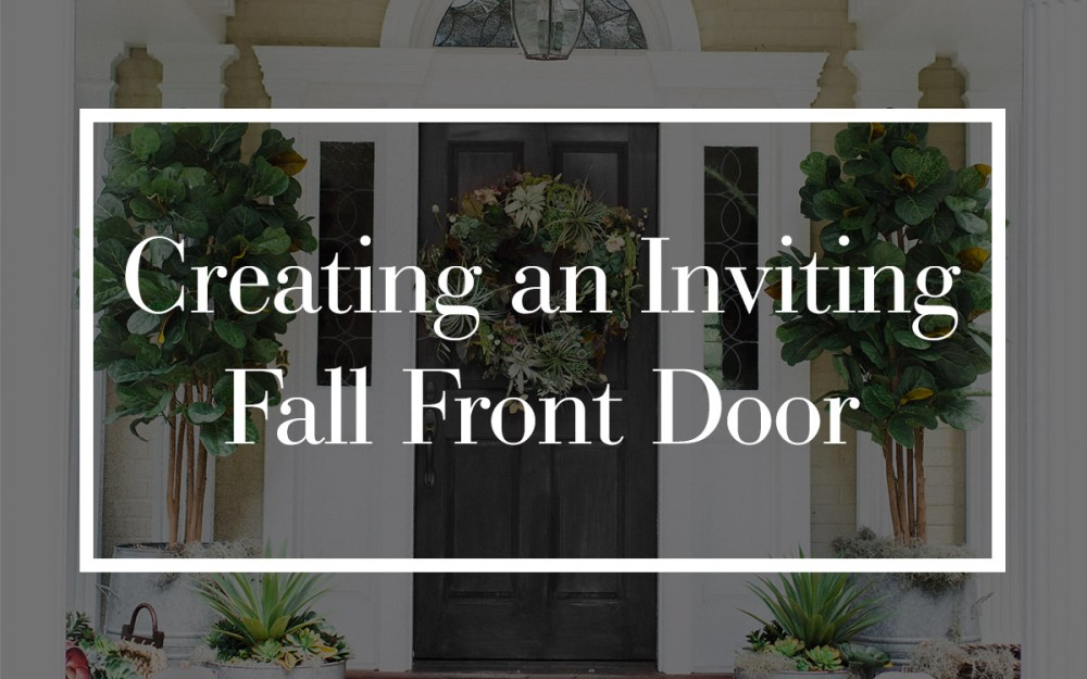 Creating an Inviting Fall Front Door