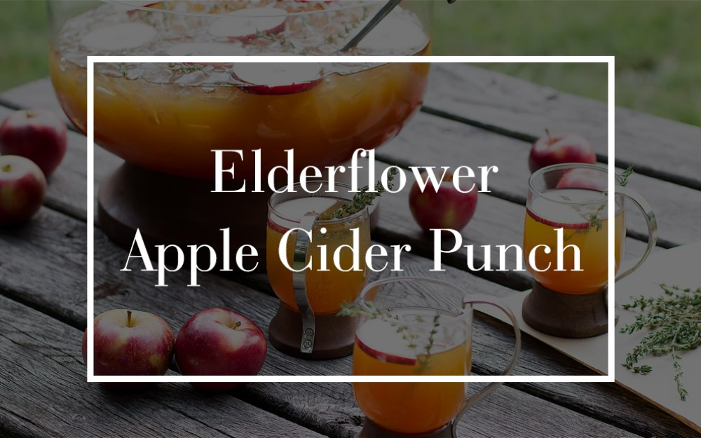 Elderflower Apple Cider Punch