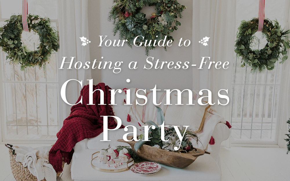hosting a stress free christmas party