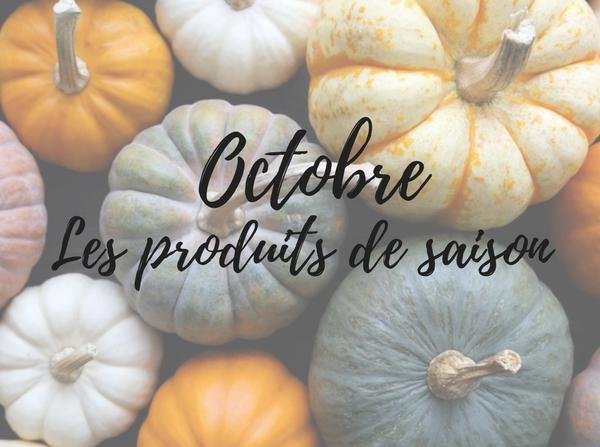 Les produits de saison – Octobre