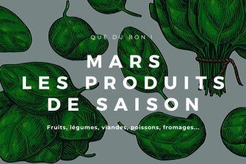 les produits de saison du mois de mars