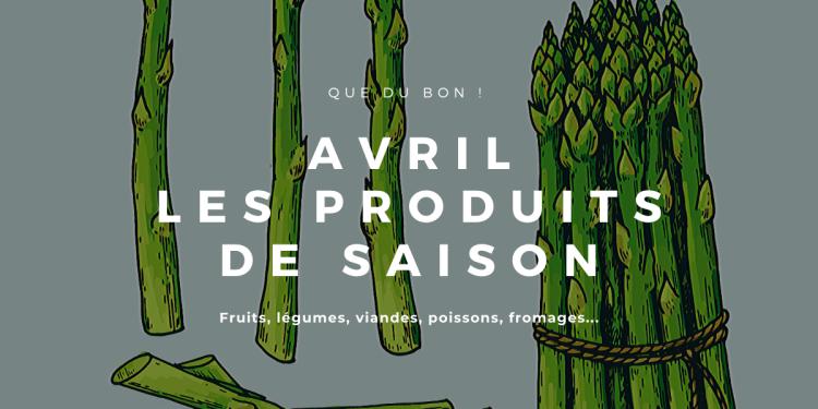 produits de saison - avril