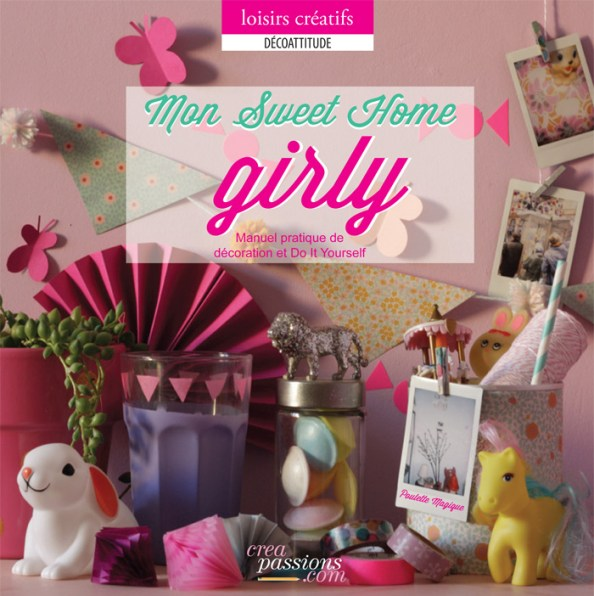 Mon Sweet Home Girly par Cécile Boyer