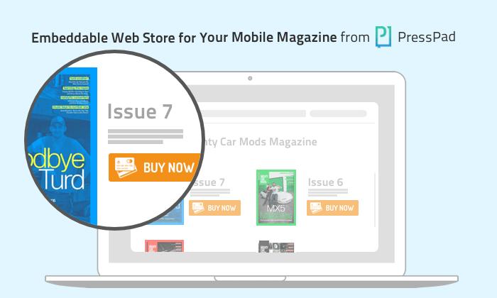 PressPad Web Store Increases Revenues for Digital Publishers