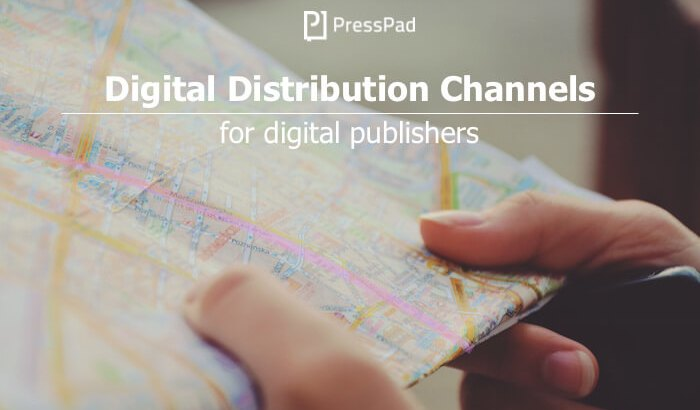 Digital Distribution Channels
