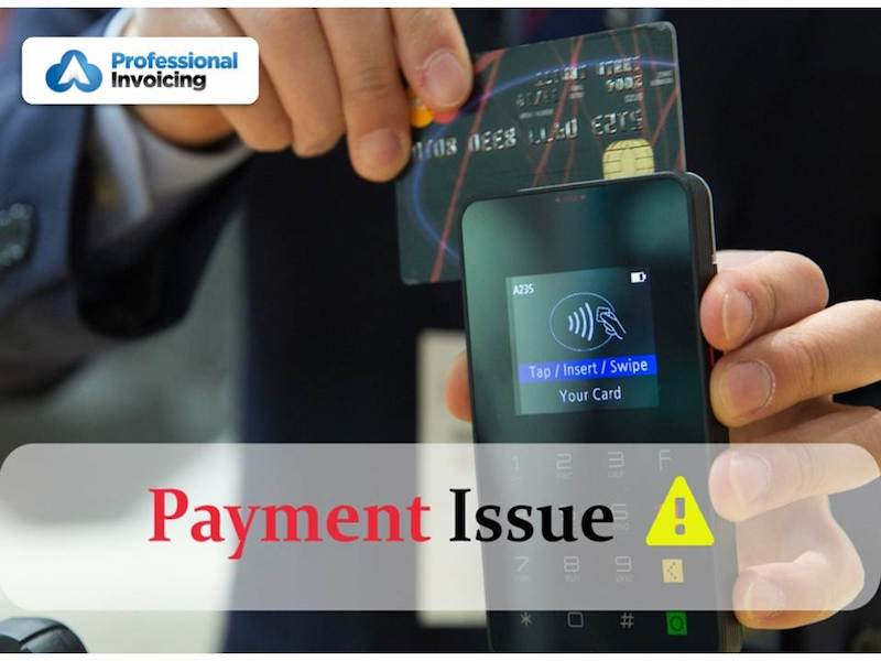 Top 3 Mistakes Leading to Invoice Payment Issues