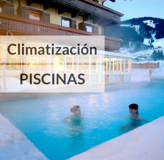 climatizar una piscina