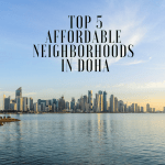 Top Five Affordable Neighborhoods in Doha