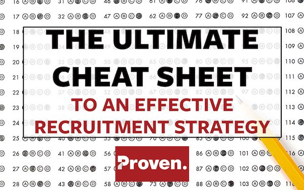 The Ultimate Cheat Sheet to an Effective Recruitment Strategy – Proven
