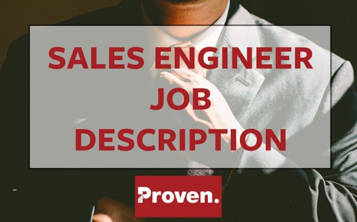 The Perfect Sales Engineer Job Description  Proven