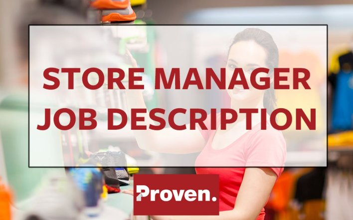 The Perfect Store Manager Job Description  Proven