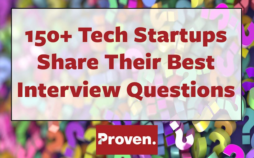 Top Interview Questions – 150+ Startups Share their Most Important ...
