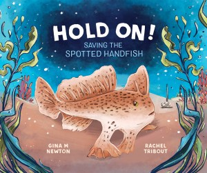 Cover of 'Hold on!' featuring an illustration of a spotted handfish on the ocean floor, surrounded by seaweed.
