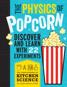 Cover of 'The Physics of Popcorn' featuring a cartoon of popcorn in a red and white striped container on a light blue background.