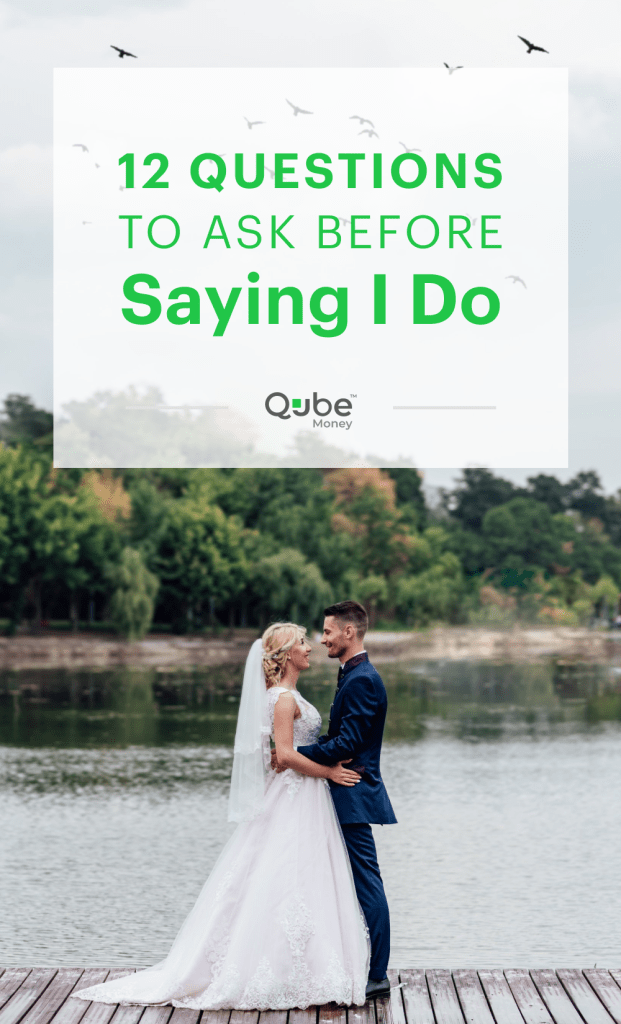 12 Questions to Ask Before Saying I Do | Qube Money Blog